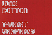 100% COTTON: T-SHIRT GRAPHICS